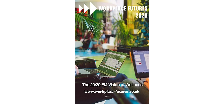 Whitepaper: Workplace Futures 2020 - Vision of wellness